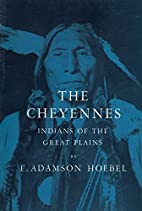 The Cheyennes - Indians Of The Great Plains…