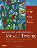 img - for Daniels and Worthingham's Muscle Testing: Techniques of Manual Examination and Performance Testing, 9e (Daniels & Worthington's Muscle Testing (Hislop)) 9th (ninth) by Hislop PhD ScD FAPTA, Helen, Avers PT DPT PhD, Dale, Bro (2013) Spiral-bound book / textbook / text book