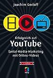 Image de Erfolgreich auf YouTube: Social-Media-Marketing mit Online-Videos (mitp Die kleinen Schwarzen)