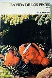 img - for La vida de los peces book / textbook / text book