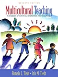 img - for Multicultural Teaching: A Handbook of Activities, Information, and Resources (7th Edition) by Tiedt, Pamela L., Tiedt, Iris M. (May 23, 2005) Paperback book / textbook / text book