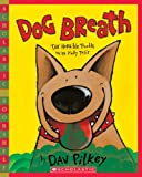 Dog Breath: The Horrible Trouble With Hally Tosis (Scholastic Bookshelf: Humor)