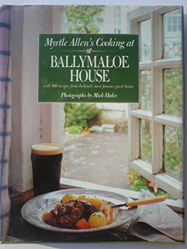 Cooking at Ballymaloe House by Myrtle Allen
