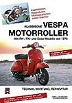 Klassische Vespa Motorroller: Alle PK...