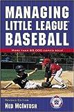 Managing Little League Baseball (Little League Baseball Guides)