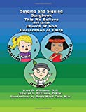 img - for Singing and Signing Songbook This We Believe (This We Believe Church of God Declaration of Faith) (Volume 1) book / textbook / text book
