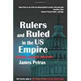 Rulers and Ruled in the US Empire: Bankers, Zionists and Militants ~ James F. Petras
