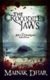 img - for The Crocodile's Jaws: An Alice in Deadland Adventure (Alice, No.7) book / textbook / text book