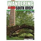 Wandering  Around South Jersey ~ Ryan Stowinsky