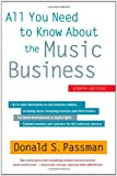 All You Need to Know About the Music Business: Eighth Edition 
