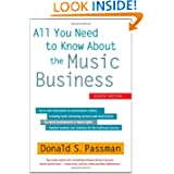All You Need to Know About the Music Business: Eighth Edition by Donald S. Passman