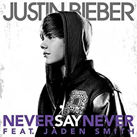 never say never, justin bieber
