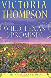 Wild Texas Promise (A Hired Gunslinger Romance)