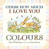 Sam McBratney Guess How Much I Love You: Colours