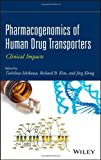 img - for Pharmacogenomics of Human Drug Transporters: Clinical Impacts book / textbook / text book