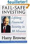 Fail-Safe Investing: Lifelong Financi...