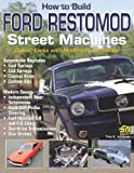 img - for How to Build Ford Restomod Street Machines book / textbook / text book