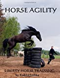 Horse Agility: Liberty Horse Training