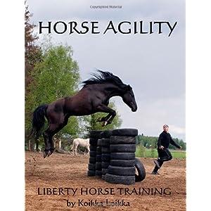 Horse Agility: Liberty Horse Training Koikka Loikka and Outi Denny
