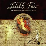 Lilith Fair: A Celebration Of Women In Music, Volume 2