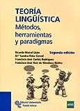 Teoría Lingüística: Métodos, herramientas y paradigmas (Manuales)