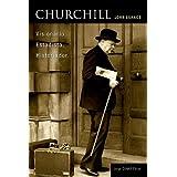 Churchill: Visionário. Estadista. Historiador