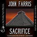 Sacrifice Audiobook by John Farris Narrated by Arnie Mazer