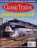 img - for Classic Trains the Golden Years of Railroading Winter 2009 (Volume 10) book / textbook / text book