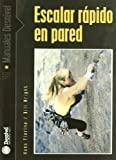 img - for Escalar r pido en pared book / textbook / text book