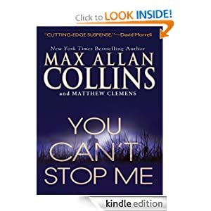 You Can't Stop Me (J. C. Harrow) Max Allan Collins and Matthew Clemens