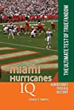 Miami Hurricanes IQ: The Ultimate Test of True Fandom (Volume 28)