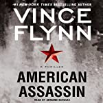 American Assassin (       ABRIDGED) by Vince Flynn Narrated by Armand Schultz