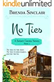 No Ties (Spirit Creek Series Book 4)