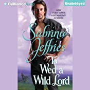To Wed a Wild Lord: Hellions of Halstead Hall, Book 4 | [Sabrina Jeffries]