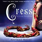 Cress: The Lunar Chronicles (       UNABRIDGED) by Marissa Meyer Narrated by Rebecca Soler
