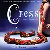 Cress: The Lunar Chronicles