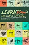 Learn Then Burn 2: This Time Its Personal: Awesome Modern Poems for the Classroom