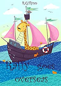Raffy Goes Overseas by R. G. Flynn ebook deal