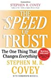 img - for The SPEED of Trust: The One Thing that Changes Everything by Covey, Stephen M.R. (1st (first) Edition) [Hardcover(2006)] book / textbook / text book