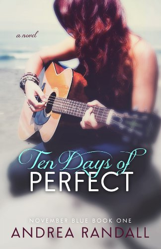 Ten Days of Perfect (November Blue Book 1)
