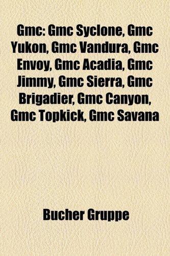 gmc-gmc-syclone-gmc-yukon-gmc-vandura-gmc-envoy-gmc-acadia-gmc-jimmy-gmc-sierra-gmc-brigadier-gmc-ca
