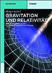 Gravitation und Relativit�t: Eine Ein...