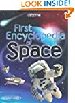 First Encyclopedia of Space (Usborne...