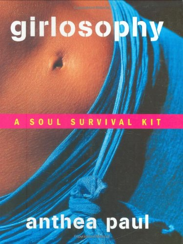 Girlosophy: A Soul Survival Kit (Girlosophy Series) front-359727