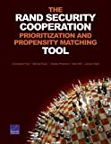 img - for The RAND Security Cooperation Prioritization and Propensity Matching Tool book / textbook / text book