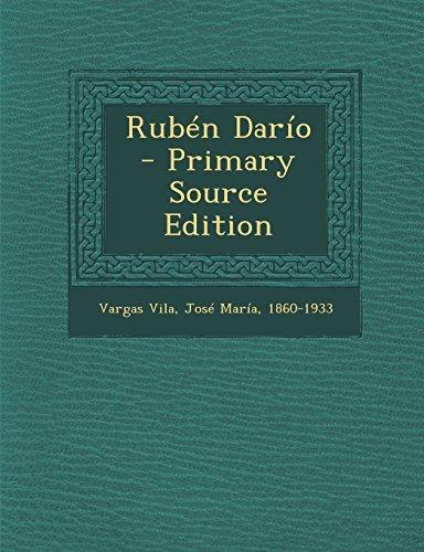 Rubén Darío  - Primary Source Edition