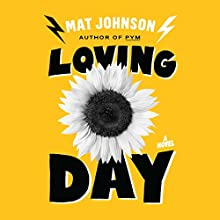 Loving Day (       UNABRIDGED) by Mat Johnson Narrated by J. D. Jackson