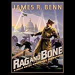 Rag and Bone: A Billy Boyle World War II Mystery (       UNABRIDGED) by James R. Benn Narrated by Marc Vietor