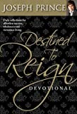 img - for Destined to Reign Devotional: Daily Reflections for Effortless Success, Wholeness, and Victorious Living [DESTINED TO REIGN DEVO] book / textbook / text book