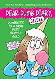 Dumbness is a Dish Best Served Cold (Dear Dumb Diary: Deluxe)